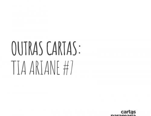 Outras cartas: Tia Ariane #7