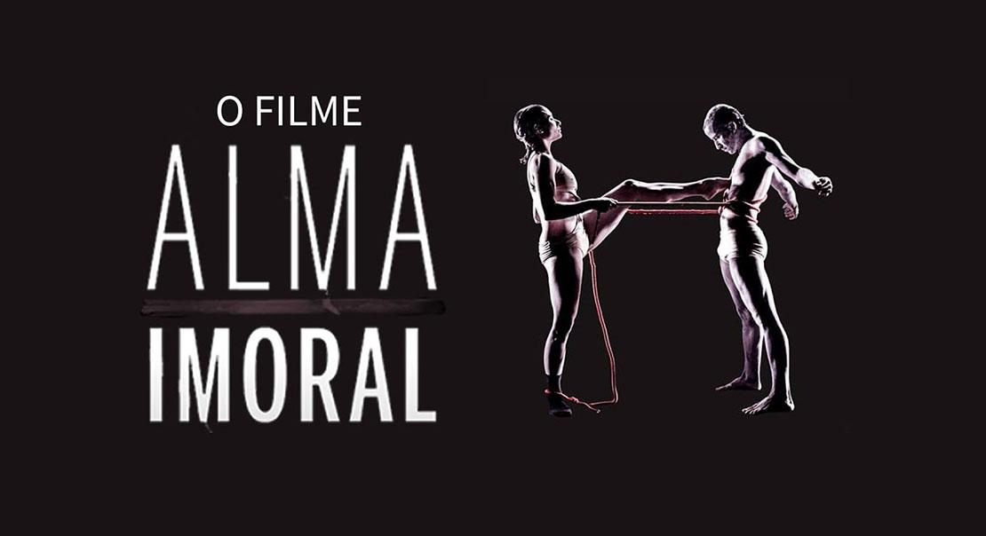 alma imoral - filme | nilton bonder